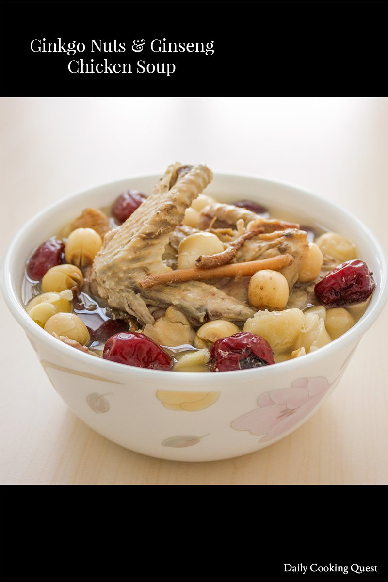 Ginkgo Nuts and Ginseng Chicken Soup