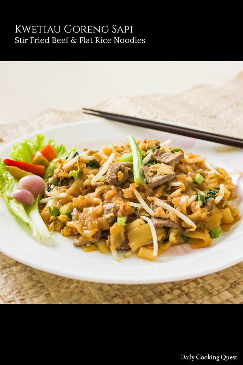 Kwetiau Goreng Sapi Stir Fried Beef And Flat Rice Noodles Recipe Daily Cooking Quest