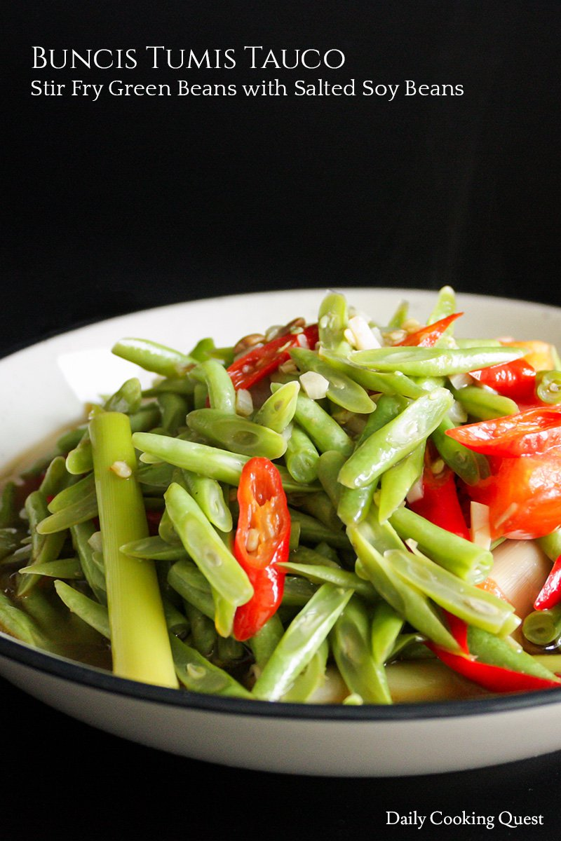 Buncis Tumis Tauco - Stir Fry Green Beans with Salted Soy Beans