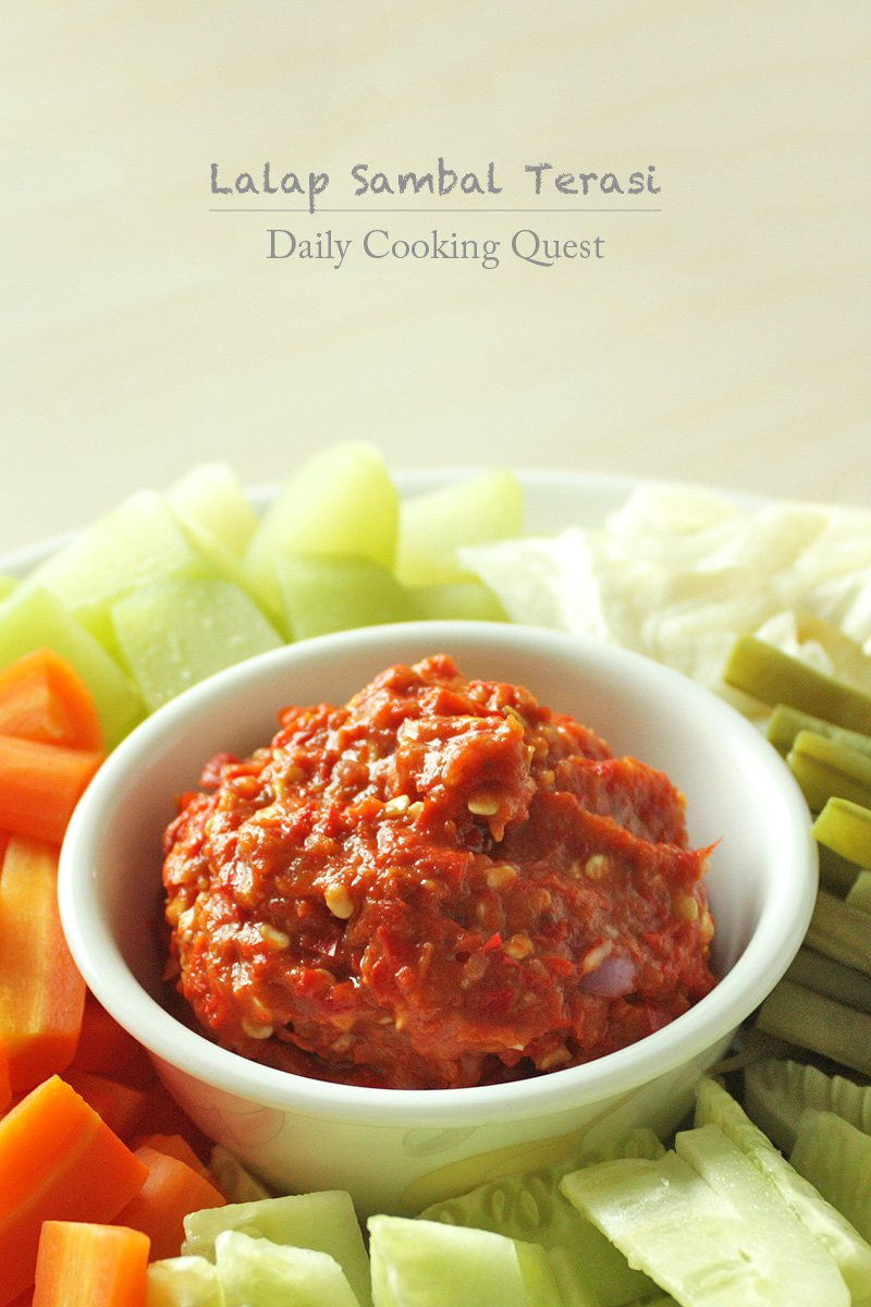 Lalap Sambal Terasi – Sundanese Vegetables with Shrimp Paste Chili Relish
