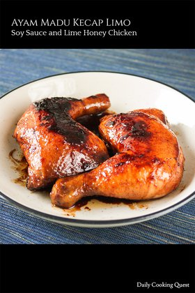 Ayam Madu Kecap Limo - Soy Sauce and Lime Honey Chicken