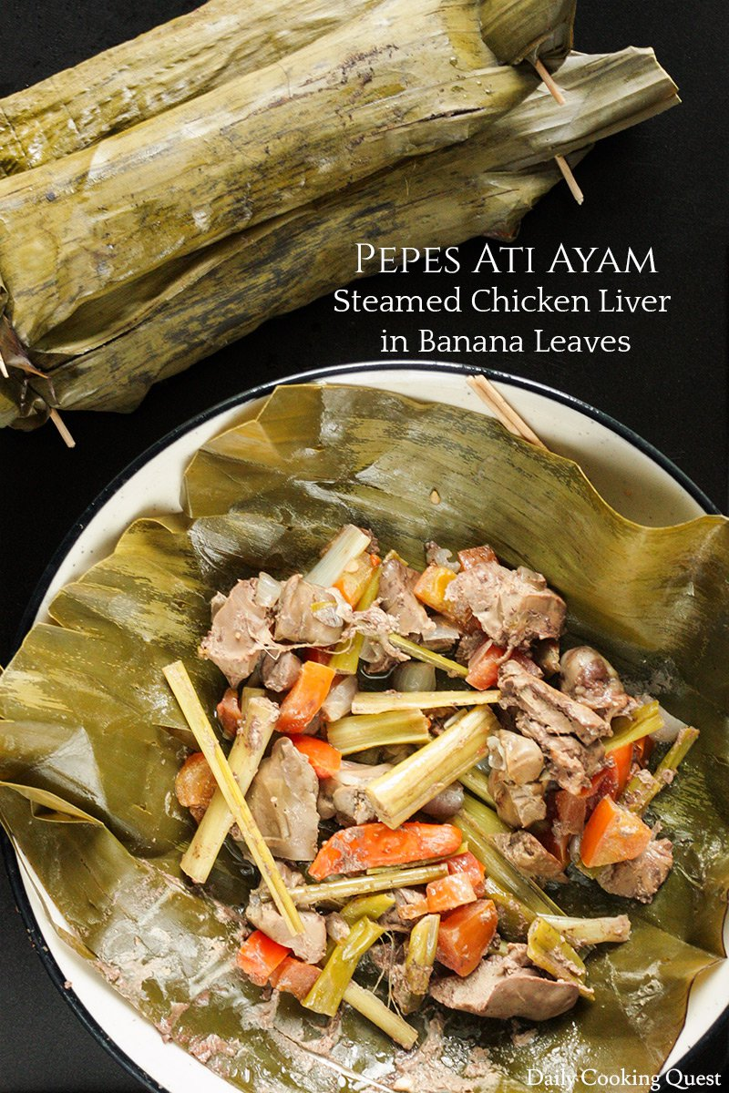 Pepes Ati Ayam - Steamed Chicken Livers in Banana Leaves