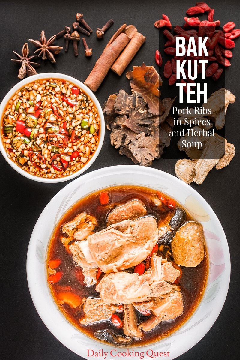 Bak Kut Teh - Pork Ribs in Spices and Herbal Soup