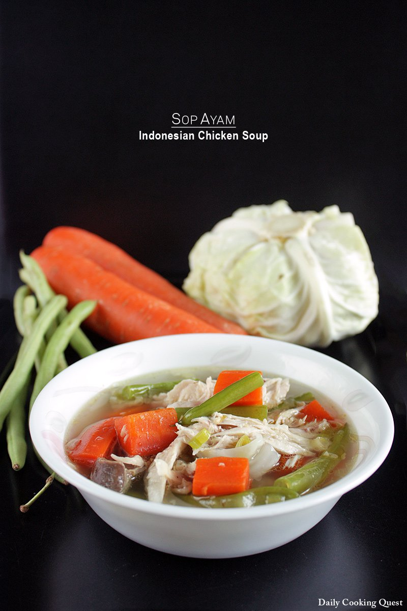 Sop Ayam - Indonesian Chicken Soup