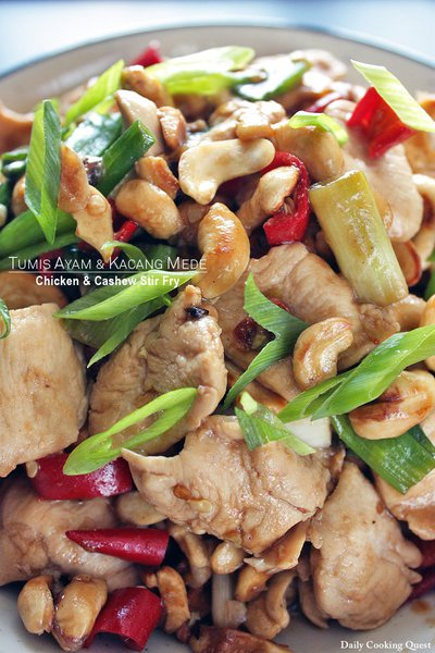 Tumis Ayam dan Kacang Mede - Chicken and Cashew Stir Fry