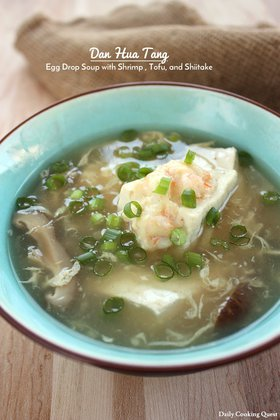 Dan Hua Tang - Egg Drop Soup with Shrimp, Tofu, and Shiitake