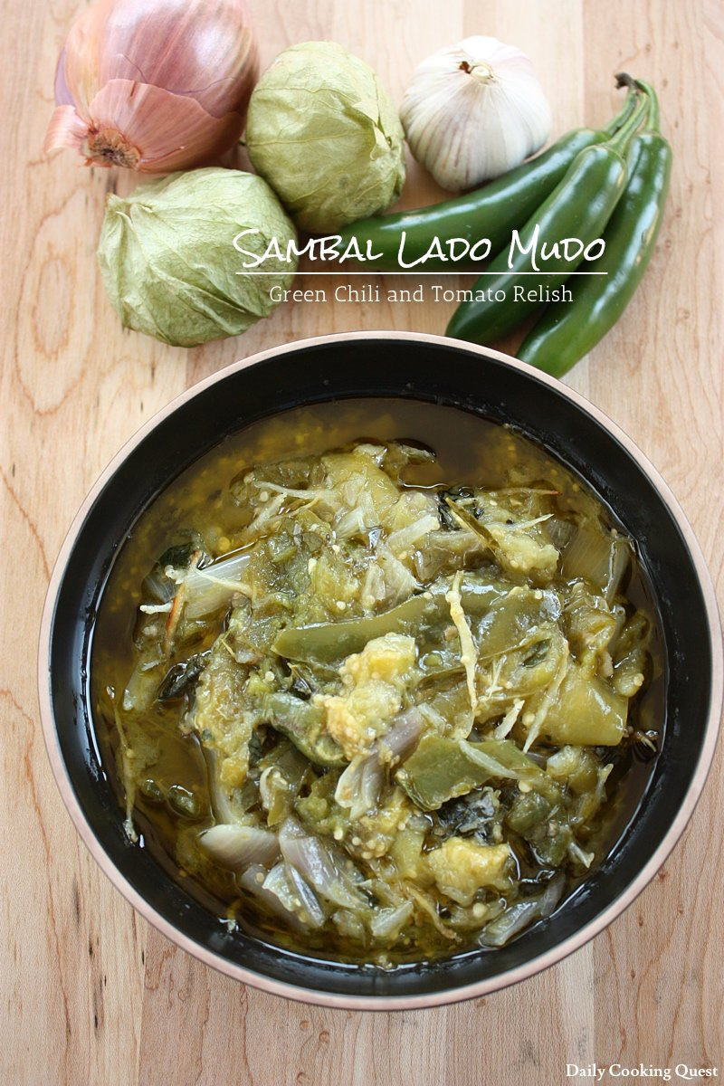 Sambal Lado Mudo - Green Chili and Tomato Relish