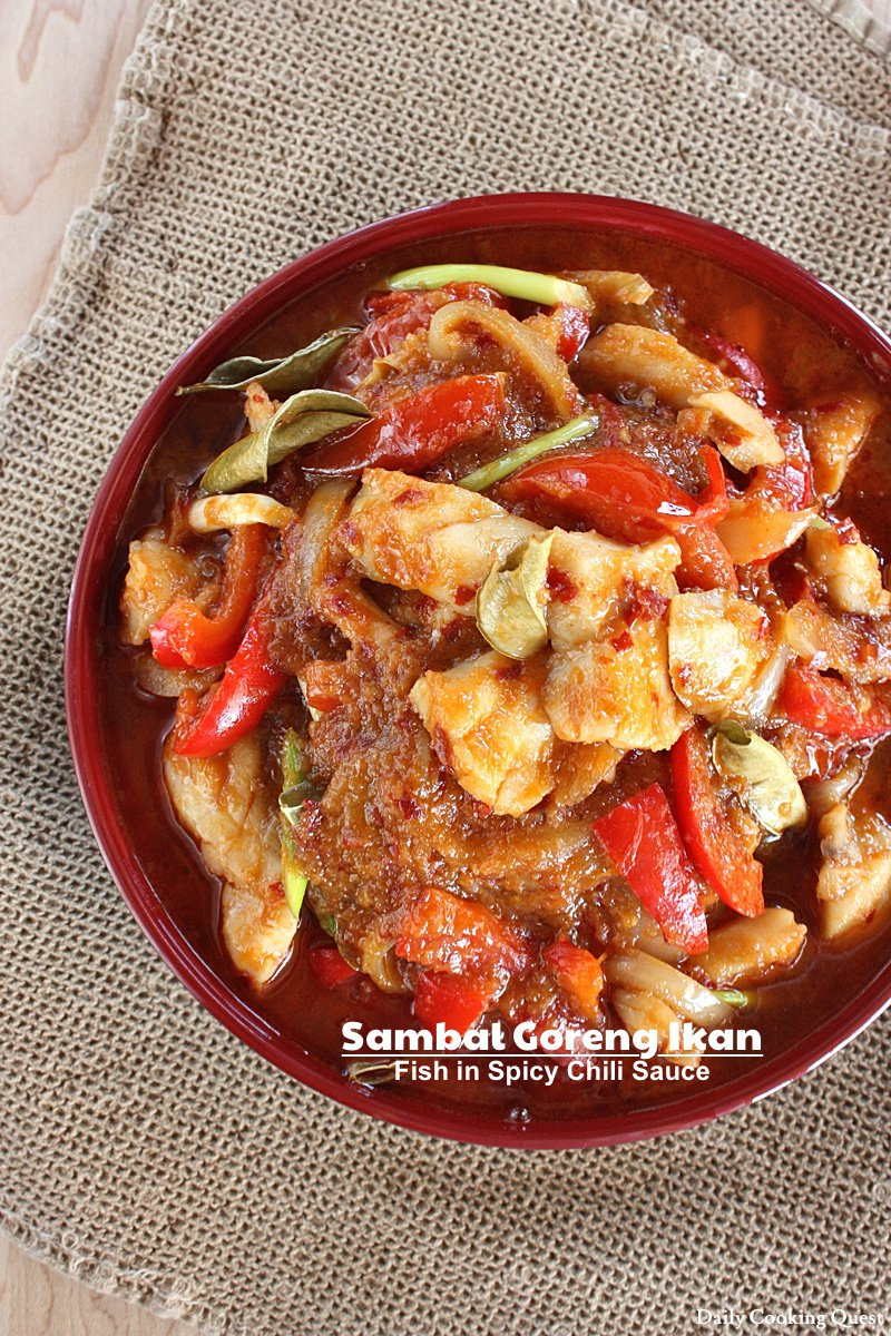 Sambal Goreng Ikan - Fish in Spicy Chili Sauce Recipe | Daily Cooking Quest