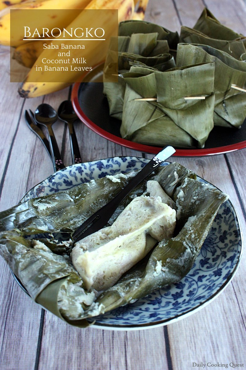 Barongko - Saba Banana and Coconut Milk in Banana Leaves