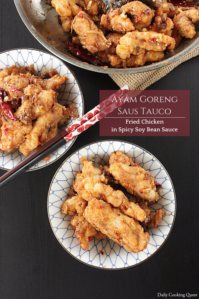 Ayam Goreng Saus Tauco - Fried Chicken in Spicy Soy Bean Sauce