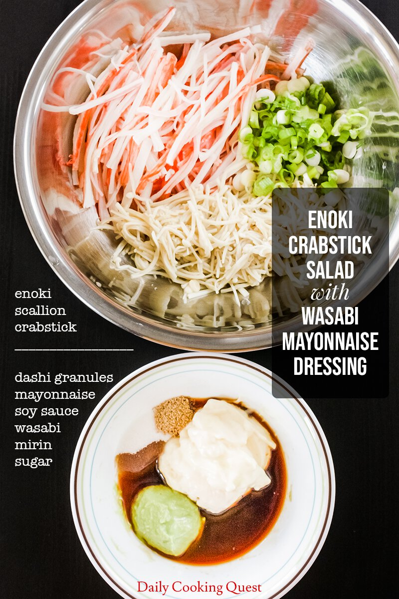 Ingredients for Enoki Crabstick Salad with Wasabi Mayonnaise Dressing