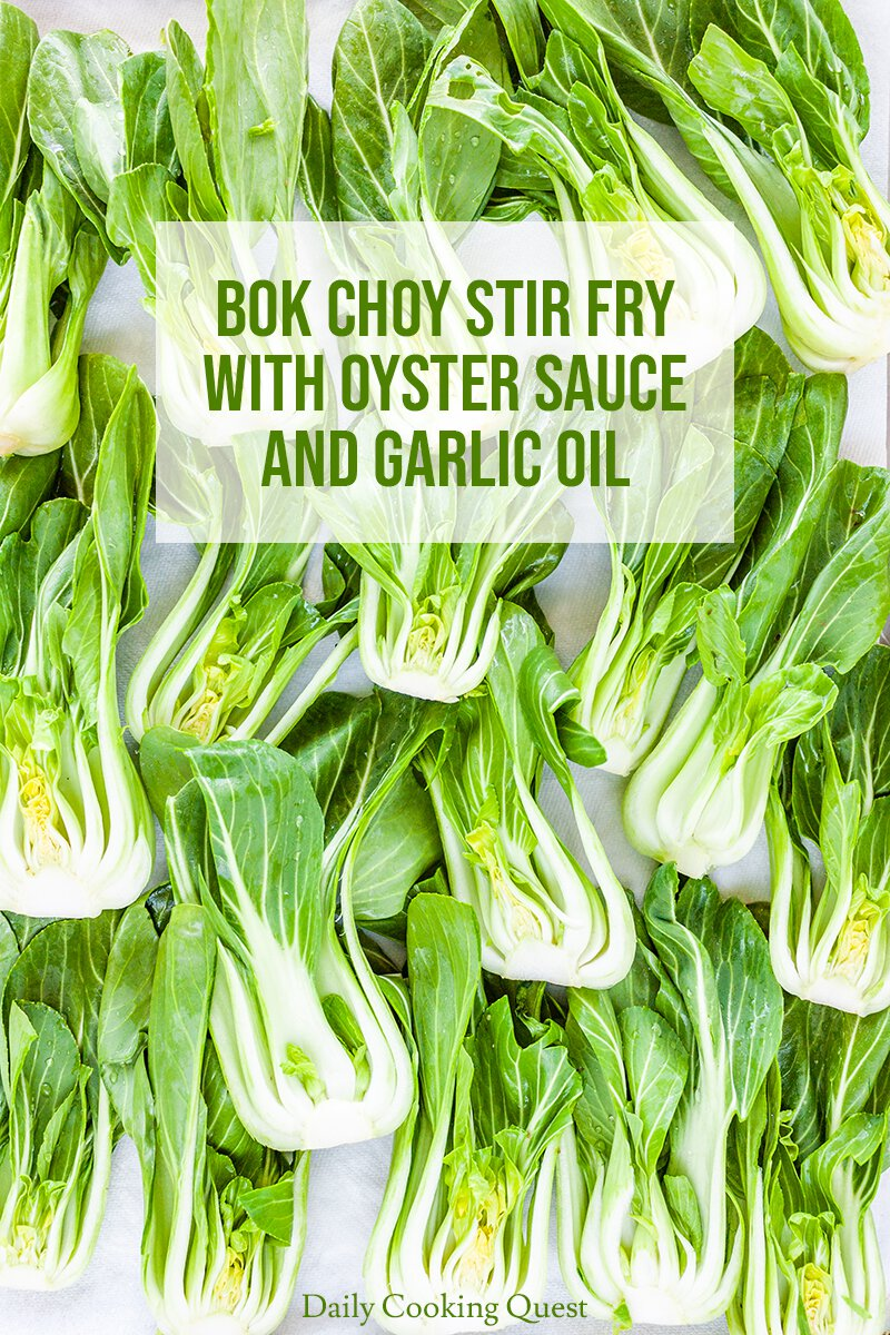 Bok Choy Stir Fry with Oyster Sauce and Garlic Oil