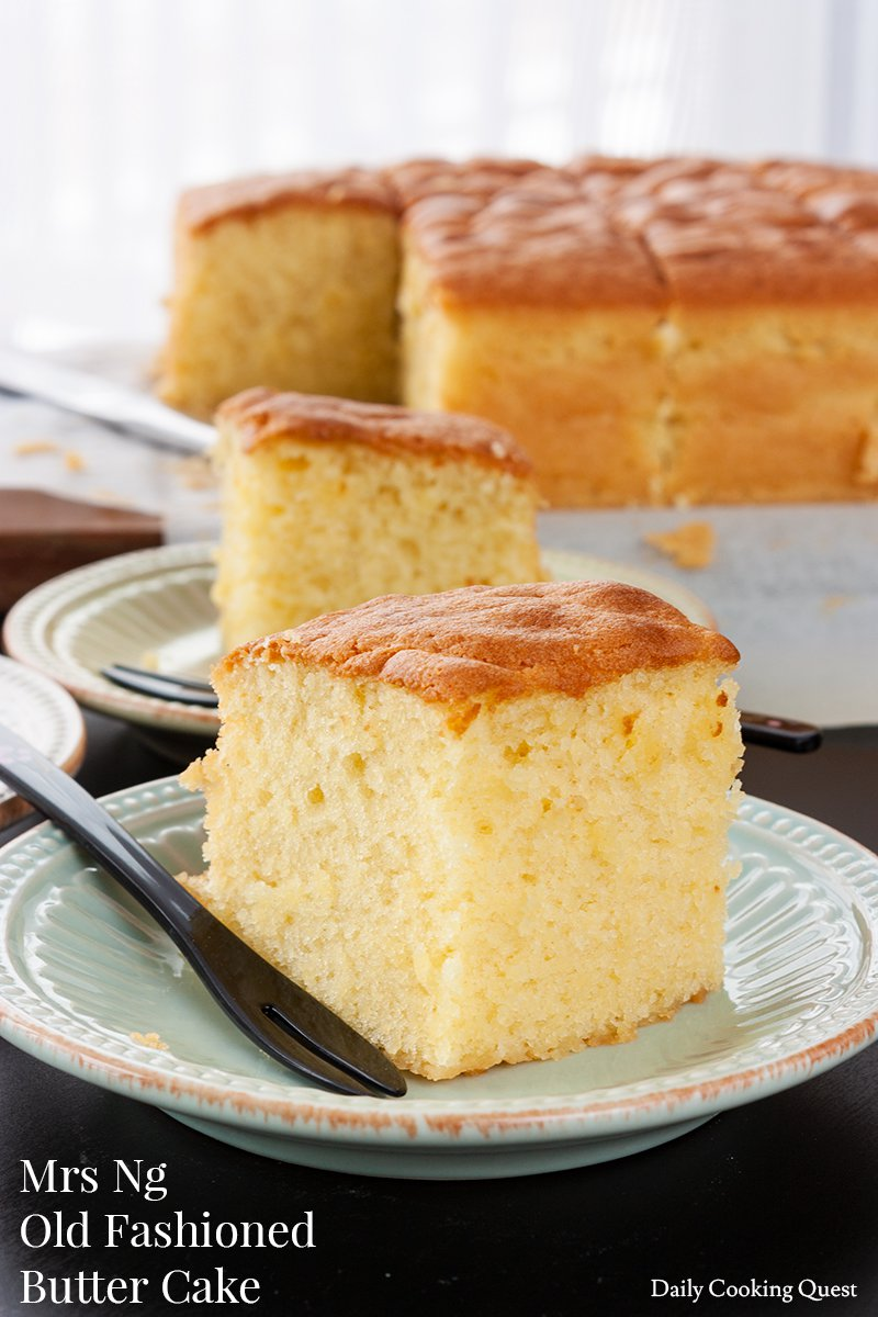 Mrs Ng Old Fashioned Butter Cake Recipe Daily Cooking Quest