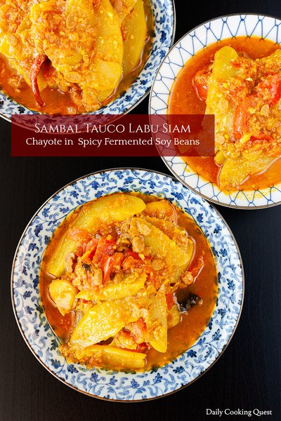 Sambal Tauco Labu Siam - Chayote in Spicy Fermented Soy Beans
