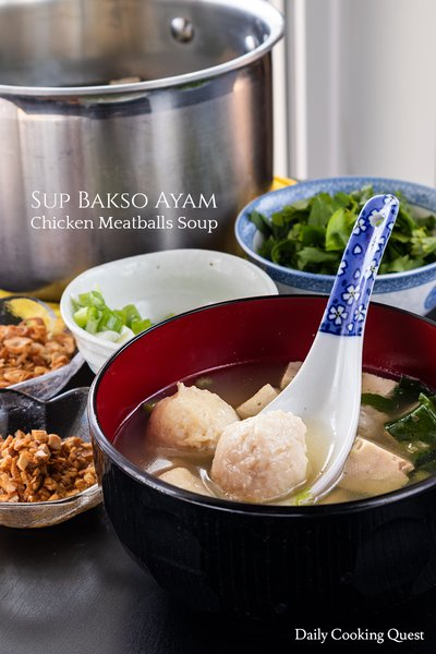 Sup Bakso Ayam - Chicken Meatballs Soup