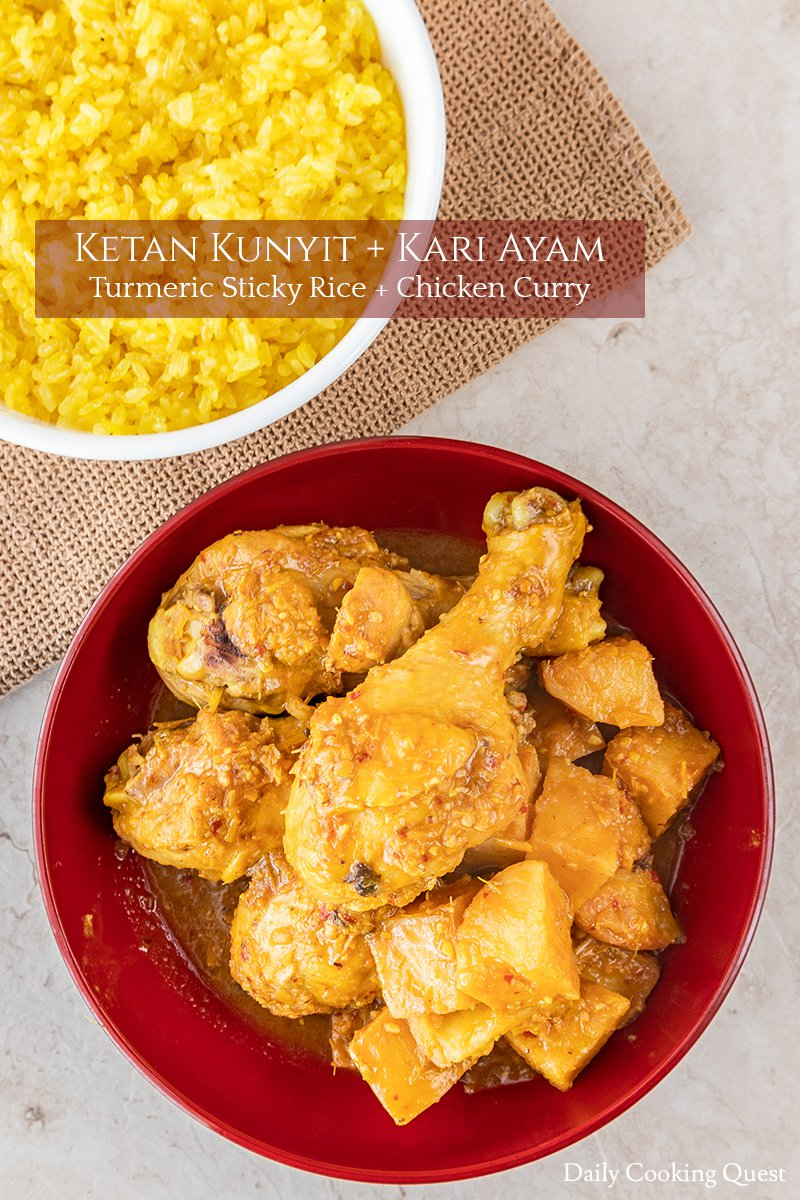 Ketan Kunyit dan Kari Ayam - Turmeric Sticky Rice and Chicken Curry