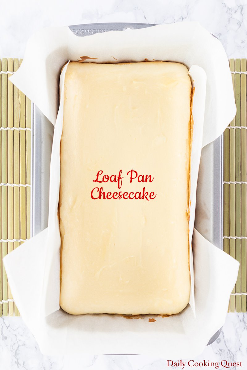 Loaf Pan Cheesecake
