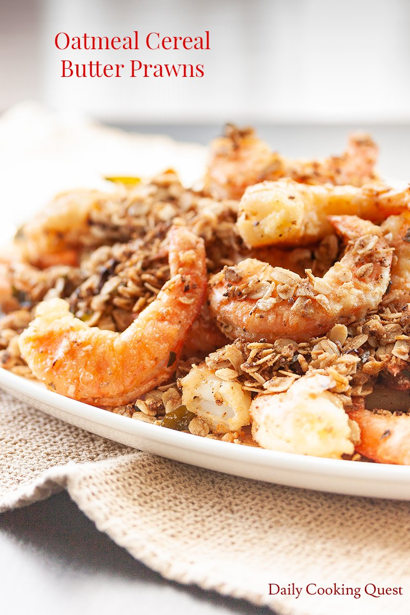 Oatmeal Cereal Butter Prawns