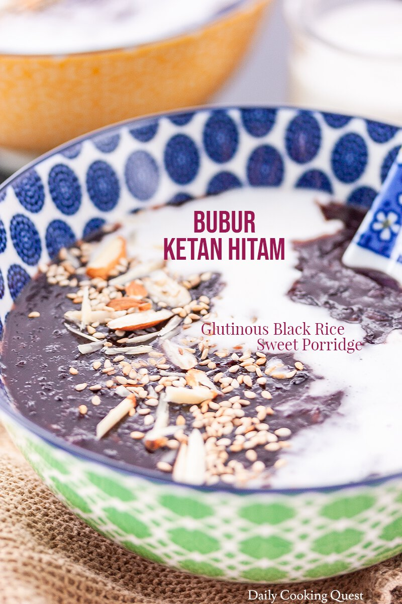 Bubur Ketan Hitam - Glutinous Black Rice Sweet Porridge