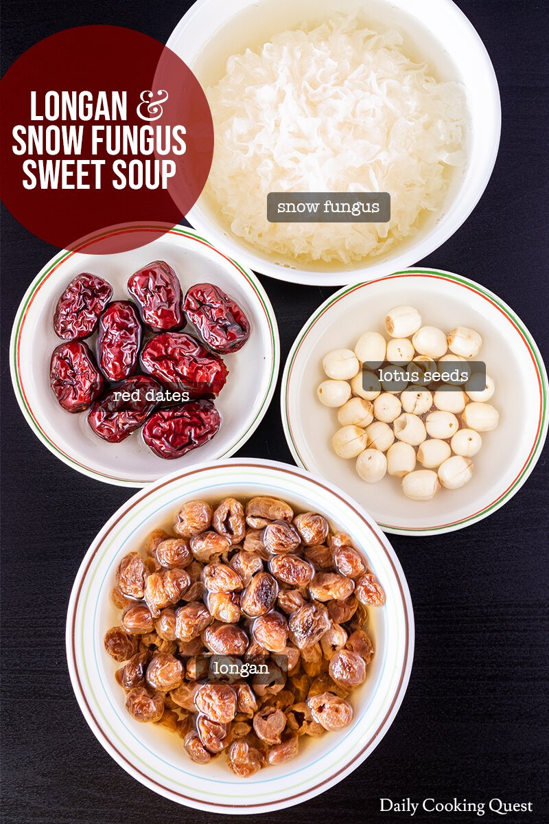 Ingredients for Longan and Snow Fungus Sweet Soup