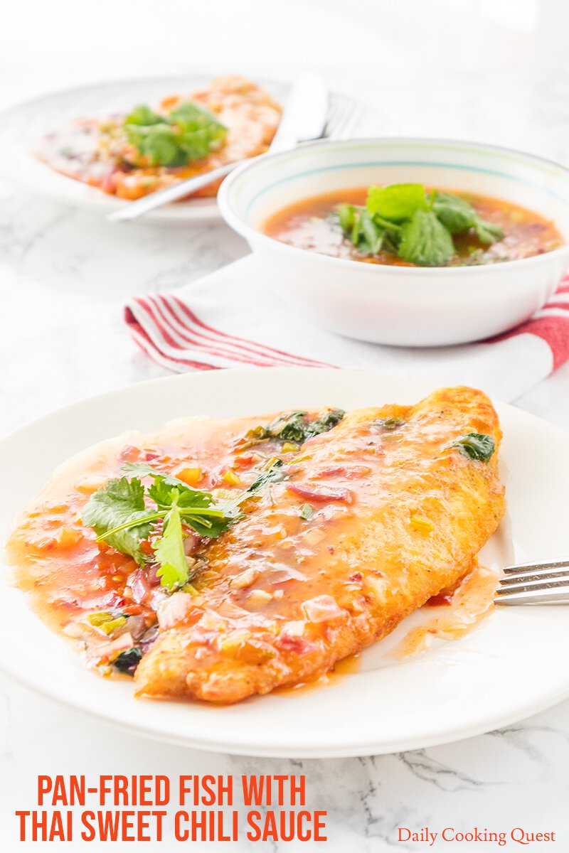 Pan Fried Fish With Thai Sweet Chili Sauce Recipe Daily Cooking Quest