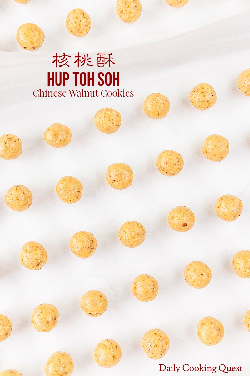 Shape hup toh soh (Chinese walnut cookies) cookie dough into round balls, each about 1 teaspoon (10 gram) and arrange on parchment lined baking sheet.