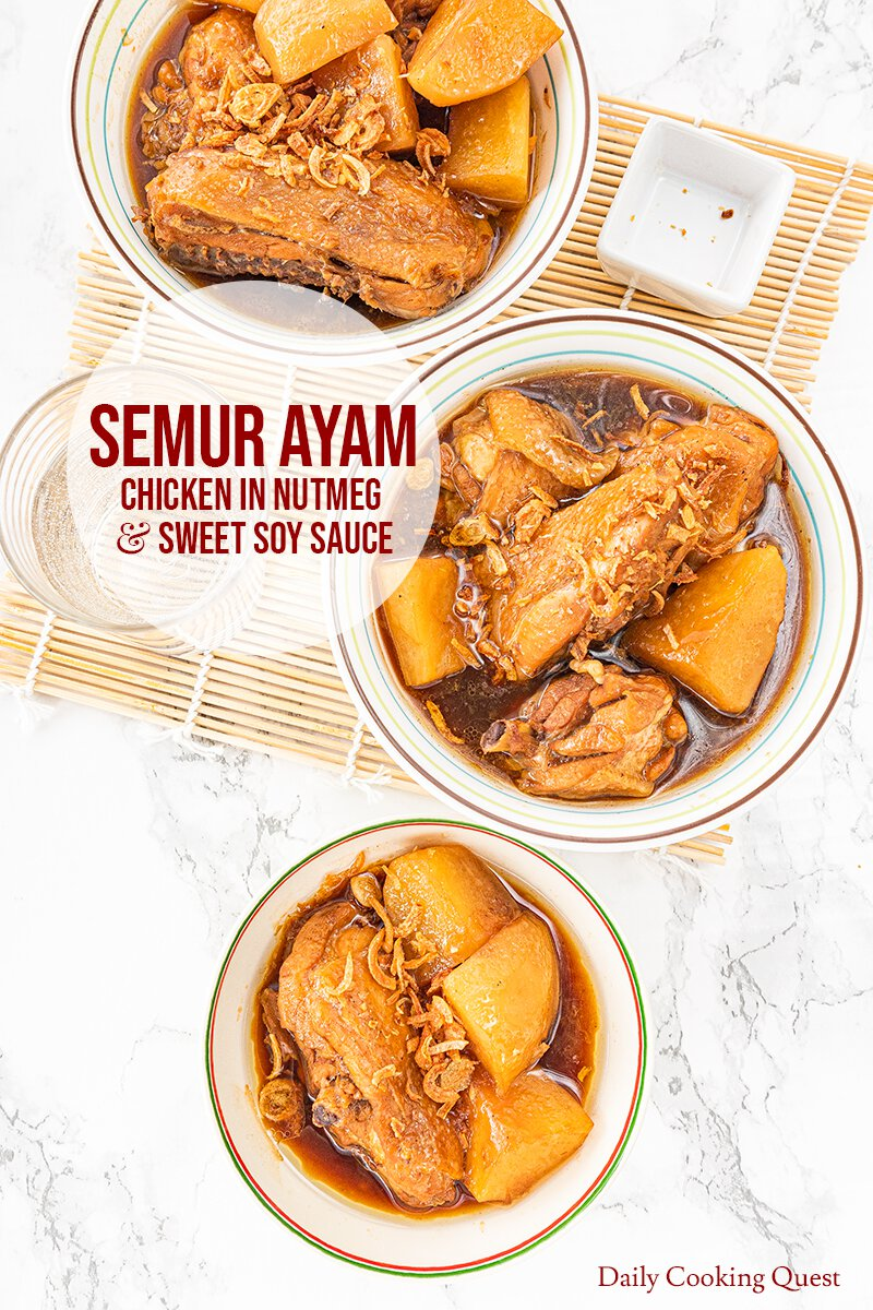 Indonesian Semur Ayam - Chicken in Nutmeg and Sweet Soy Sauce.