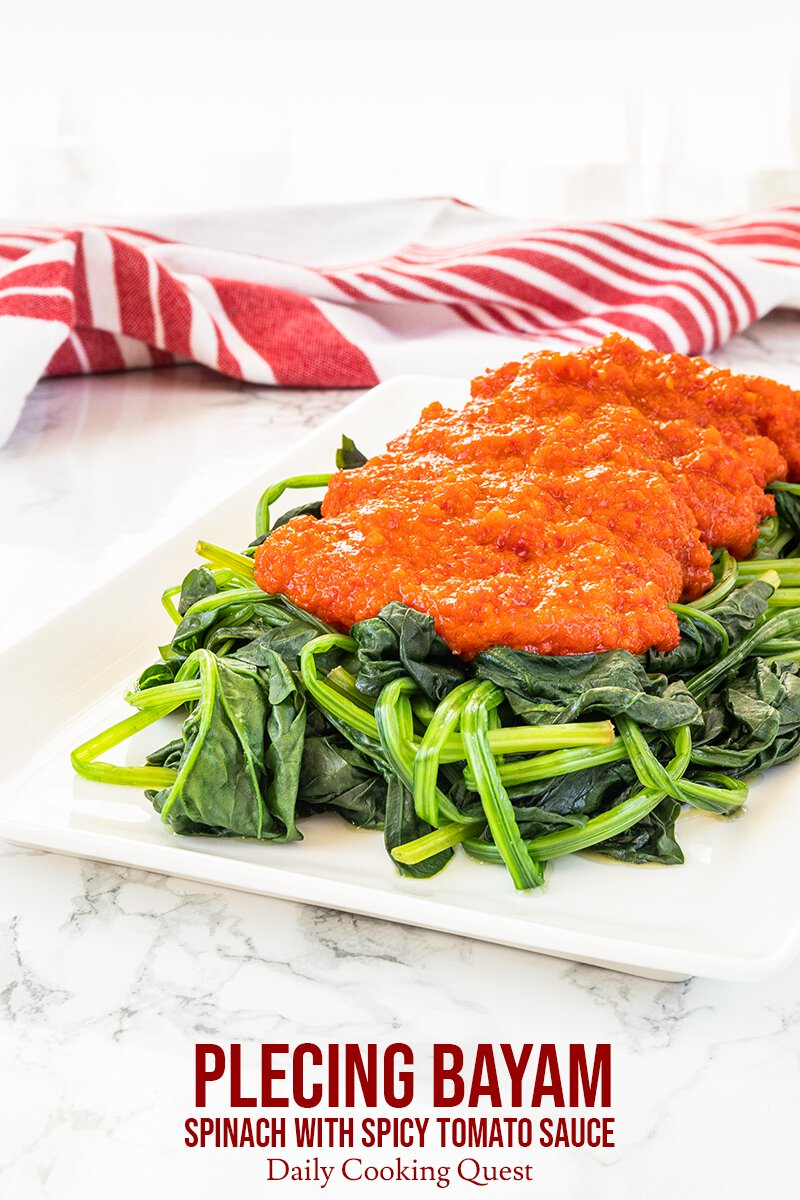 Plecing bayam - Spinach with spicy tomato sauce.