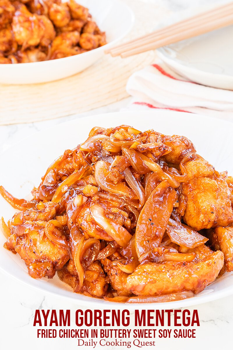 Ayam Goreng Mentega Fried Chicken In Buttery Sweet Soy Sauce Recipe Daily Cooking Quest