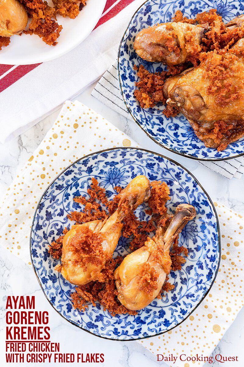 Ayam Goreng Kremes Fried Chicken With Crispy Spiced Flakes Recipe Daily Cooking Quest