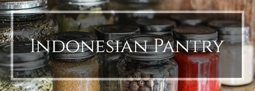 Indonesian Pantry